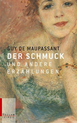Der Schmuck und andere Erzählungen (3379201367) by Guy de Maupassant