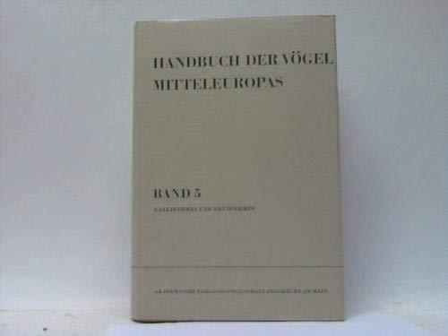 Handbuch der Vögel Mitteleuropas --- Band 5,: Glutz von Blotzheim,
