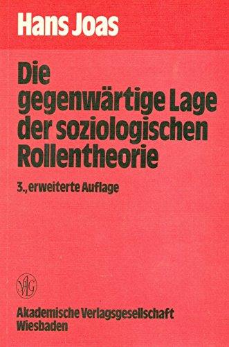 9783400003352: Die gegenwartige Lage der soziologischen Rollentheorie