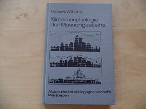 Klimamorphologie der Massengesteine.: Wilhelmy, H.