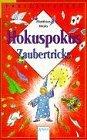 Hokuspokus Zaubertricks. ( Ab 9 J.).: n/a