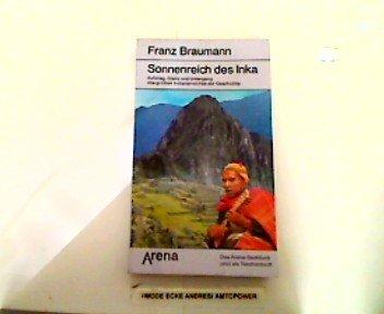 Sonnenreich des Inka: Braumann, Franz: