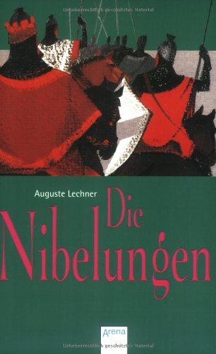 Die Nibelungen - Lechner, Auguste