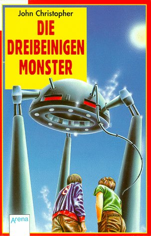 Die dreibeinigen Monster. ( Ab 12 J.).: Christopher, John