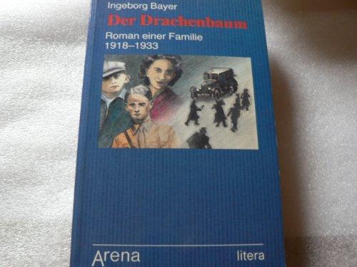 9783401015941: Der Drachenbaum. Roman einer Familie (1918-1933). (litera)