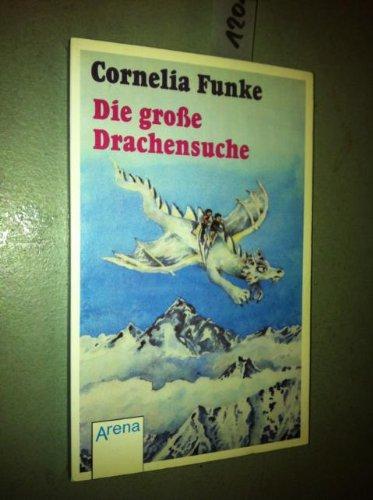 9783401016672: Die grosse Drachensuche oder Ben und Lisa fliegen aufs Dach der Welt