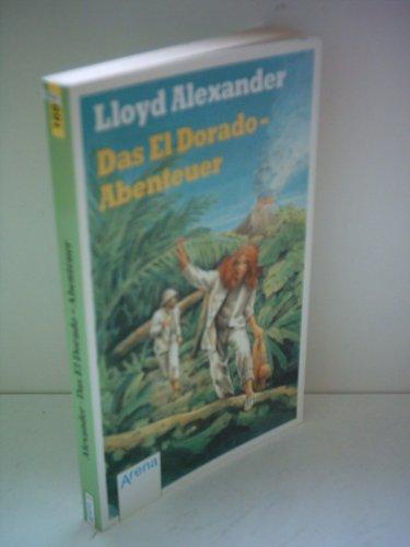 9783401016931: Das El Dorado Abenteuer