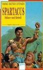 9783401017150: Spartacus, Sklave und Rebell