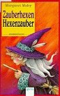 9783401017730: Zauberhexen, Hexenzauber