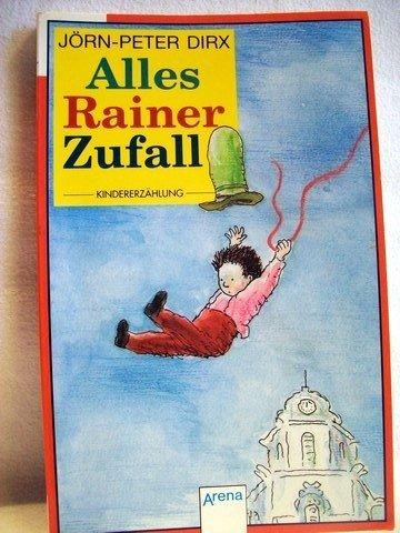 9783401017839: Alles Rainer Zufall Gesamttitel: Arena-Taschenbuch; Bd. 1783