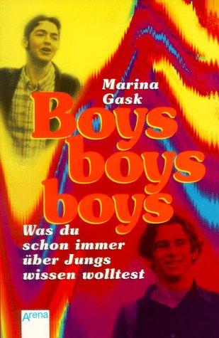 9783401019529: Boys, boys, boys. Was du schon immer über Jungs wissen wolltest. In neuer Rechtschreibung