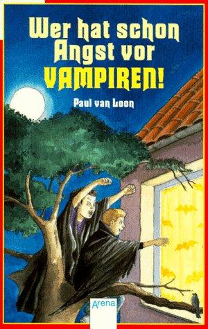 9783401019901: Wer hat schon Angst vor Vampiren!. In neuer Rechtschreibung