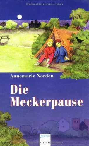 9783401020600: Die Meckerpause
