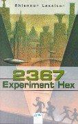 9783401021348: 2367. Experiment Hex.
