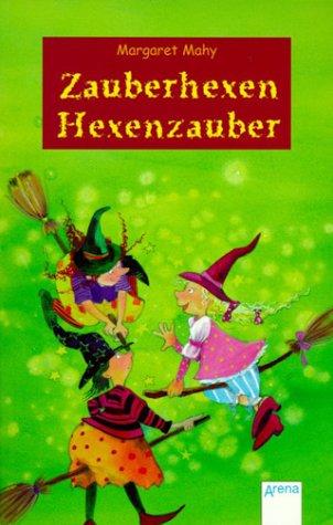 9783401021744: Zauberhexen - Hexenzauber. ( Ab 8 J.).