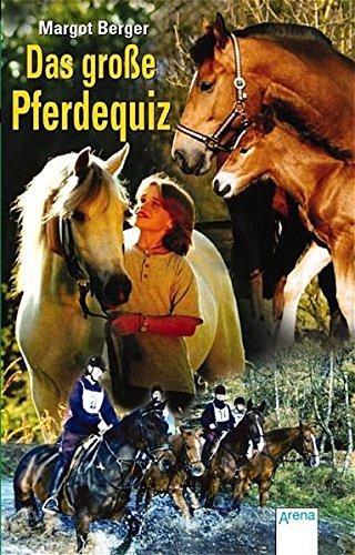 9783401023090: Das gro�e Pferdequiz