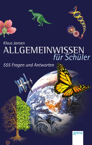 9783401024318: Allgemeinwissen für Schüler - (Big Book): 555 Fragen und Antworten