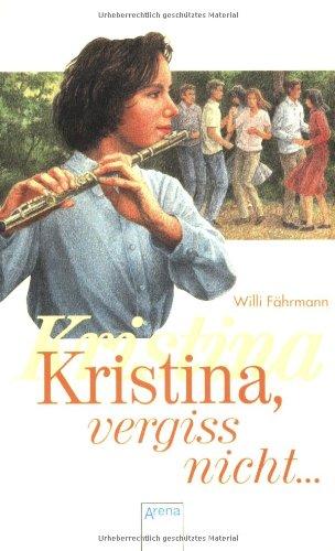 9783401025292: Kristina, vergiß nicht