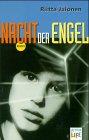 9783401025520: Nacht der Engel. In neuer Rechtschreibung