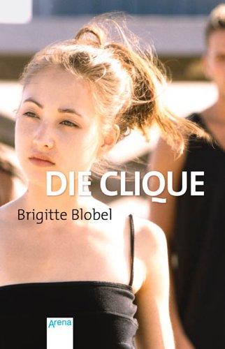 9783401026411: Die Clique