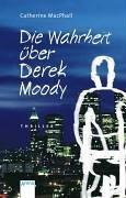 9783401026428: Die Wahrheit über Derek Moody