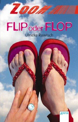 9783401026541: Flip oder Flop. (ZOOM).