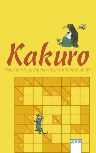 9783401026893: Kakuro - Neue knifflige Zahlenrätsel für Kinder ab 10