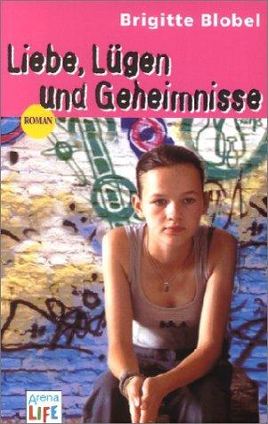 9783401027005: Liebe, Lügen und Geheimnisse.