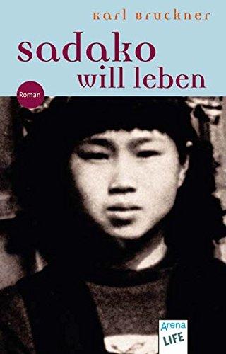 9783401027241: Bruckner: Sadako will leben (Arena-Taschenbücher)