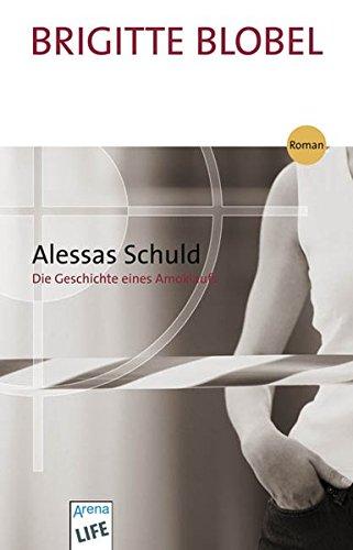 9783401027326: Alessas Schuld