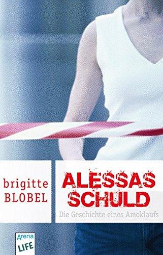 9783401027661: Alessas Schuld