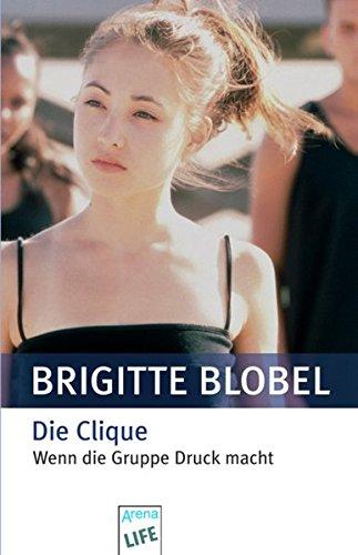 9783401027739: Die Clique