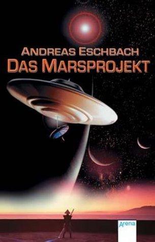 9783401028149: Das Marsprojekt. ( Ab 12 J.).