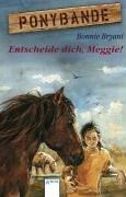 9783401028262: Ponybande 07. Entscheide dich, Meggie!