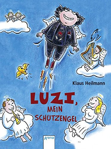 9783401028866: Luzi, mein Schutzengel Arena-Taschenbuch; Bd. 2886