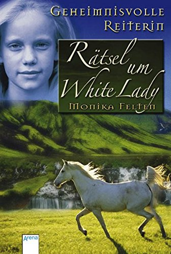 9783401029351: Geheimnisvolle Reiterin. Rätsel um White Lady