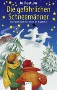 9783401029467: Die gefährlichen Schneemänner: Eine Weihnachtskrimi in 24 Kapiteln