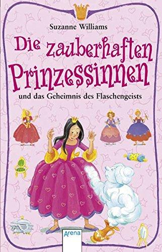 9783401029849: Die zauberhaften Prinzessinnen und das Geheimnis des Flaschengeists