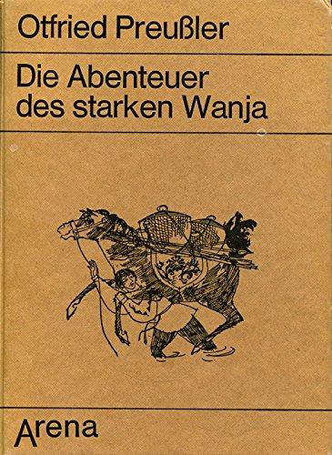9783401034430: Die Abenteuer des starken Wanja.