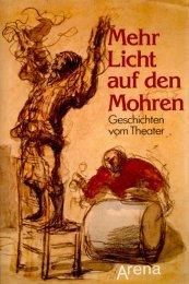Mehr Licht auf den Mohren. Geschichten vom: Margot. Berthold