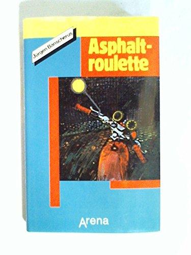 9783401041612: Asphaltroulette