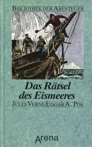 Das Rätsel des Eismeeres: Verne, Jules und