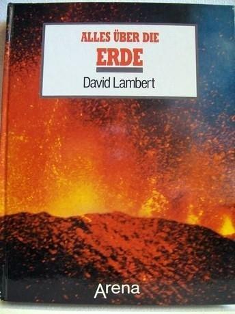 Alles über die Erde (3401043080) by Lambert, David