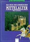 9783401043487: Das Buch vom europäischen Mittelalter. Wissenswertes in Worten, Karten und Bildern