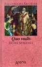 Quo vadis: Sienkiewicz, Henryk