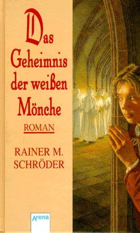 9783401044460: Das Geheimnis der weißen Mönche.