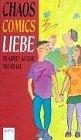 9783401045559: Chaos - Comics - Liebe