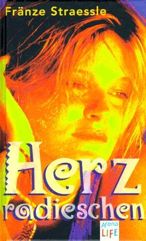 9783401046167: Herzradieschen