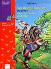 Der mutige Kunibert und andere Ritter- und: Jo Pestum