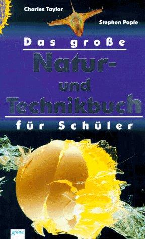 9783401046433: Das große Natur- und Technikbuch für Schüler. Jubiläumsband